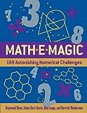 Mathemagic: 169 Astonishing Numerical Challenges (1402788088) by Blum, Raymond
