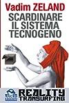 Scardinare il Sistema Tecnogeno: Real...