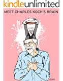 Meet Charles Koch's Brain