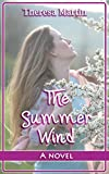 The Summer Wind : A Novel