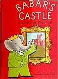 Babars Castle (0394805860) by De Brunhoff, Laurent