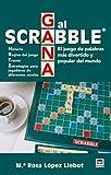 María Rosa López Llebot Gana al scrabble : el juego de palabras más divertido y popular del mundo