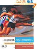 Network Algorithmics: An Interdisciplinary Approach to Designing Fast Networked Devices (The Morgan Kaufmann Series in Net...