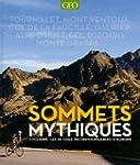 Sommets mythiques - cyclisme, les 50...
