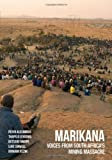 Marikana: Voices from South Africa's Mining Massacre (0821420712) by Alexander, Peter