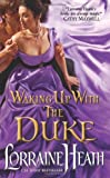 Waking Up With the Duke (London's Greatest Lovers) (0062022458) by Heath, Lorraine