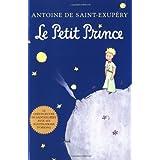 Le Petit Prince (French Language Edition) ~ Antoine de Saint-Exupery