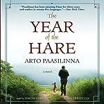 The Year of the Hare: A Novel | Arto Paasilinna