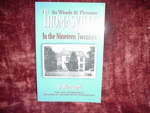 in-words-pictures-thomasville-in-the-nineteen-twenties