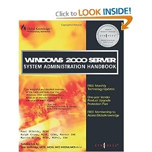 Windows 2000 Server System Administration Handbook Syngress, Martin Weiss, Paul Shields and Ralph Crump