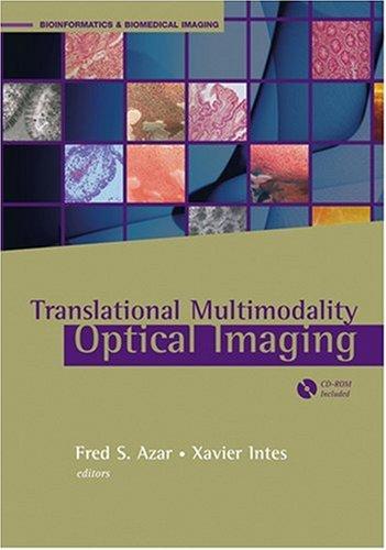 Translational Multimodal Optical Imaging (Bioformatics & Biomedical Imaging)