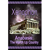 Anabasis: The March Up Country ~ Xenophon