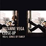 Close-Up 4: Songs of Family Suzanne Vega