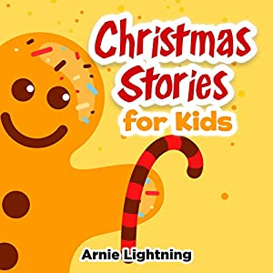 Christmas Stories for Kids and Family! Audiobook