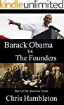 Barack Obama vs The Founders (The Ame...