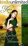 Katie: Clover Springs Mail Order Brid...