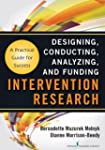 Intervention Research: Designing, Con...