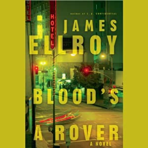 Blood's a Rover | [James Ellroy]