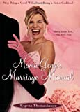 Mama Gena's Marriage Manual: Stop Being a Good Wife, Start Being a Sister Goddess!