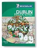 Dublin Guide Vert Week-End Michelin 2011-2012