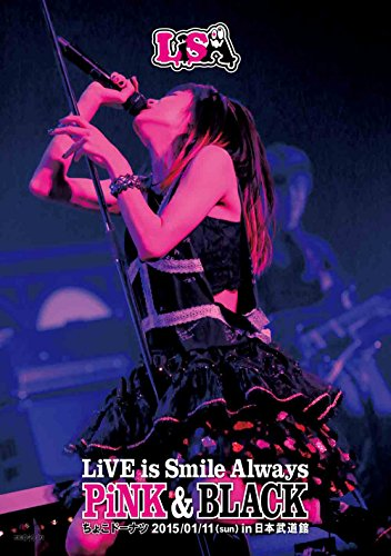LiVE is Smile Always~PiNK&BLACK~ in日本武道館「ちょこドーナツ」(Blu-ray Disc)