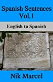 img - for Spanish Sentences Vol.1: English to Spanish book / textbook / text book