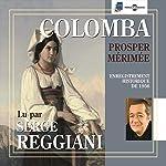 Colomba : enregistrement historique de 1956 | Prosper Mérimée