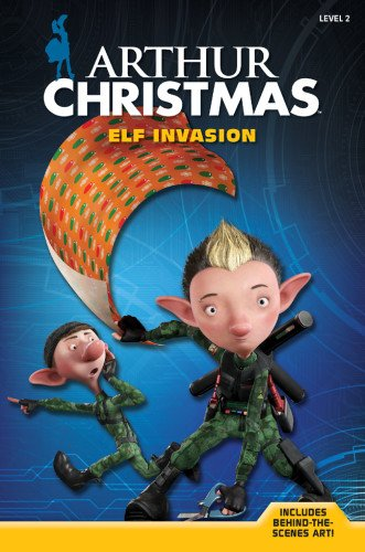 Arthur Christmas: Elf Invasion (Arthur Christmas, Level 2)