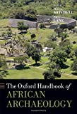 img - for The Oxford Handbook of African Archaeology (Oxford Handbooks) book / textbook / text book