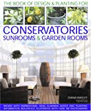 img - for Designs & Planting for Conservatories Sunrooms & Garden Rooms book / textbook / text book
