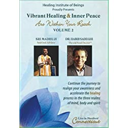 Vibrant Healing & Inner Peace Are Within Your Reach Volume 2