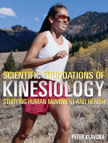 Scientific Foundations of Kinesiology: Studying Human Movement and Health