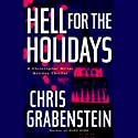 Hell for the Holidays (       UNABRIDGED) by Chris Grabenstein Narrated by Christian Rummel