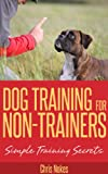 Dog Training for Non-Trainers