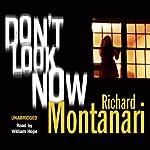 Don't Look Now | Richard Montanari