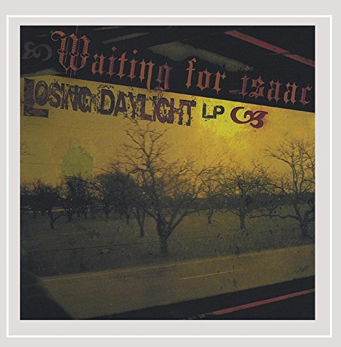 Waiting for Isaac - Losing Daylight