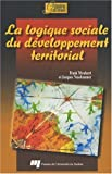 img - for La logique sociale du d veloppement territorial (French Edition) book / textbook / text book