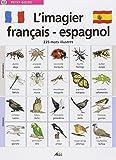 L'imagier français-espagnol : 225 Mots illustrés
