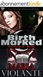 Birthmarked (The Markers Book 1) (Eng...
