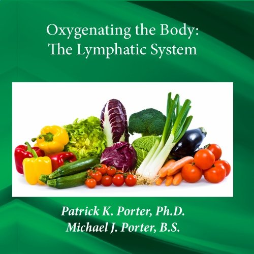 Ntl02 Oxygenating The Body, The Lymphatic System