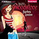 Bloodstone: A Stacy Justice Mystery, Book 2 (       UNABRIDGED) by Barbra Annino Narrated by Amy Rubinate