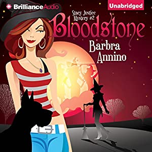 Bloodstone: A Stacy Justice Mystery, Book 2 | [Barbra Annino]