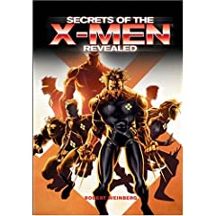 Secrets of the X-Men Revealed by Robert Weinberg