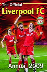 Official Liverpool Fc Annual 2009 from Grange Communications