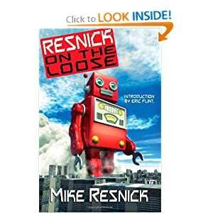 Resnick on the Loose by Mike Resnick and Eric Flint