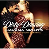 Dirty Dancing: Havana Nights ~ Heitor Pereira