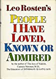 People I Have Loved, Known or Admired (0070539766) by Leo Rosten