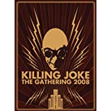 The Gathering 2008by Killing Joke
