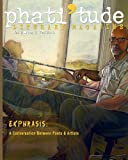 img - for phati'tude Literary Magazine, Vol. 2, No. 3: Ekphrasis: A Conversation Between Poets & Artists book / textbook / text book