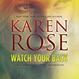 Karen Rose Watch Your Back (Baltimore)